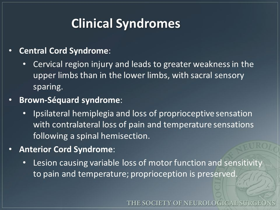 Clinical Syndromes Central Cord Syndrome: