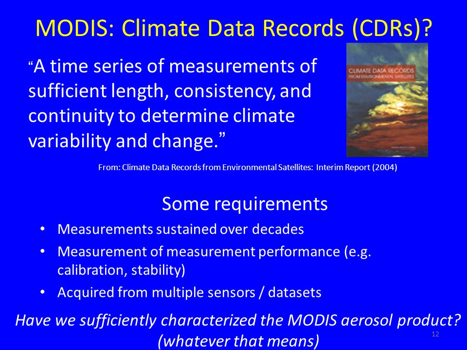 MODIS: Climate Data Records (CDRs)