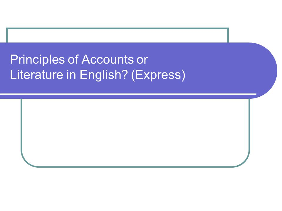 Principles of Accounts or Literature in English (Express)