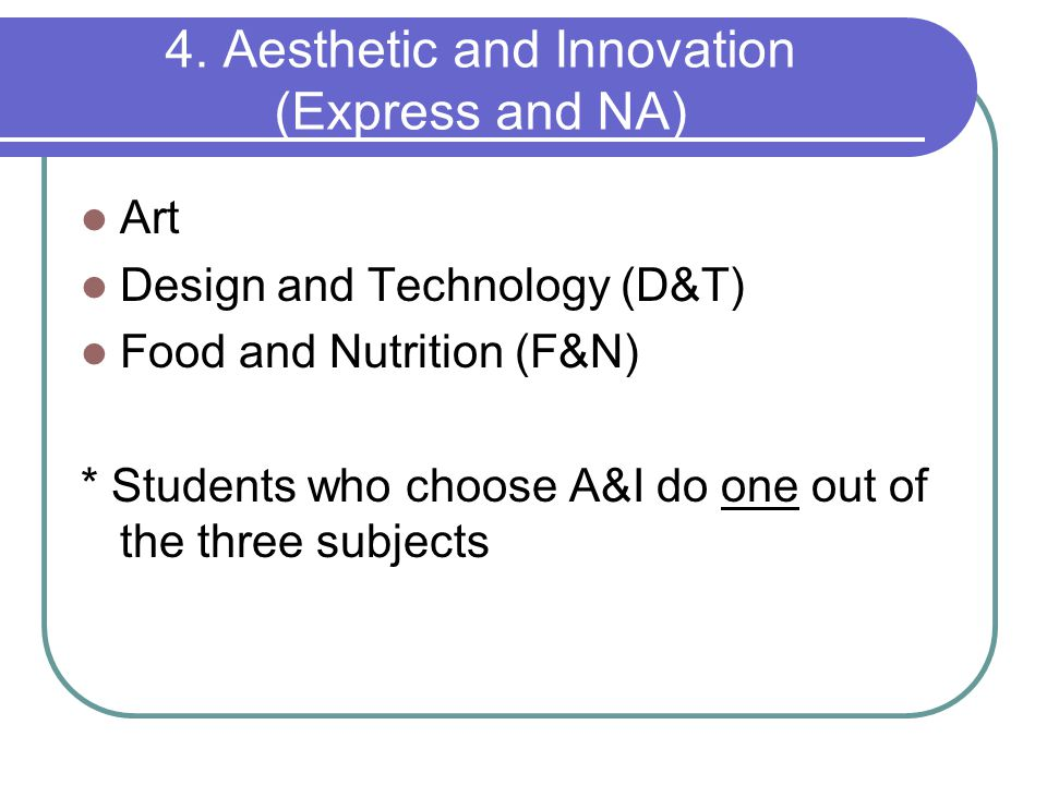 4. Aesthetic and Innovation (Express and NA)
