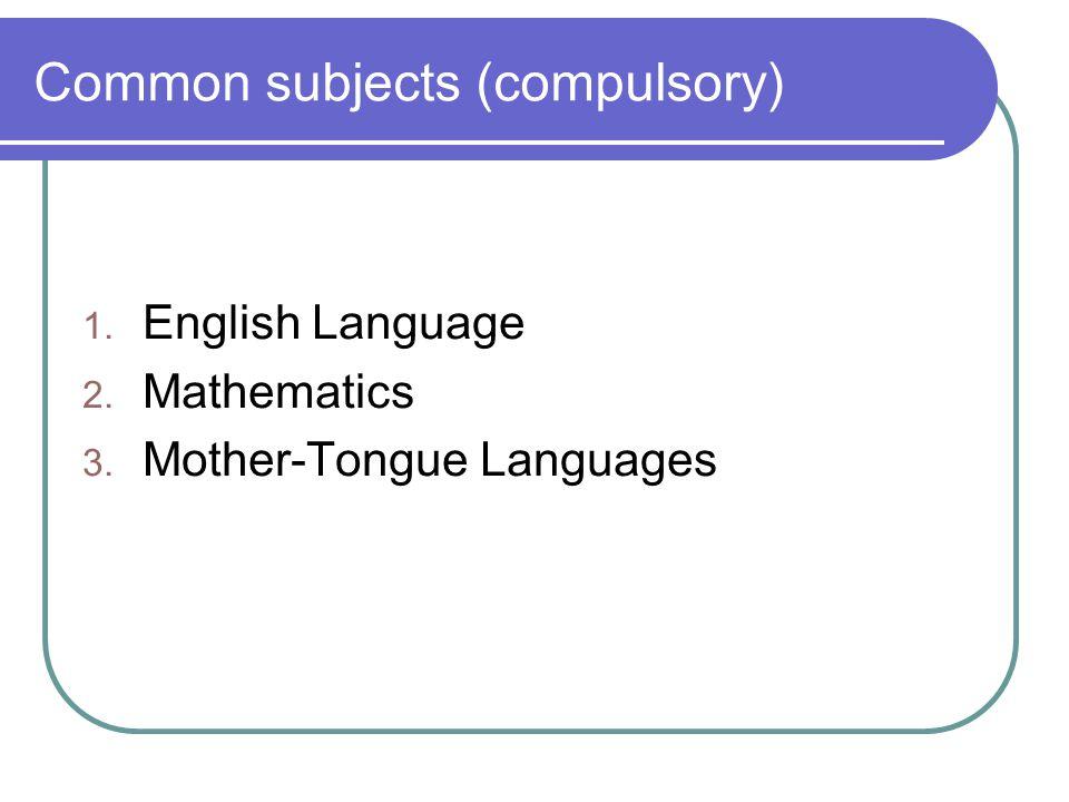 Common subjects (compulsory)