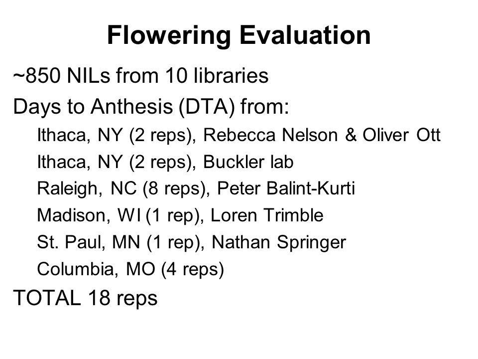 Flowering Evaluation ~850 NILs from 10 libraries