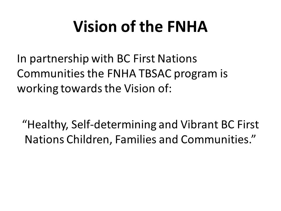 Vision of the FNHA