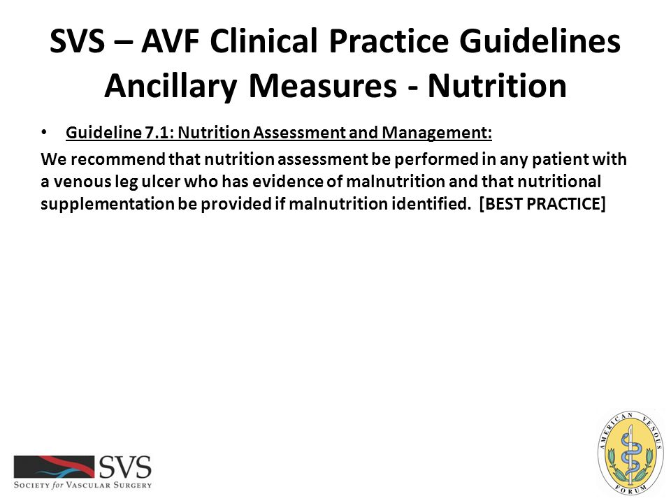 SVS – AVF Clinical Practice Guidelines Ancillary Measures - Nutrition