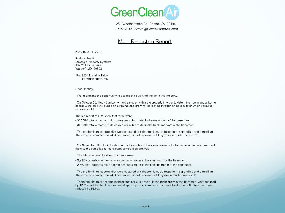 This is a copy of a report done on a property with tremendous mold problem.