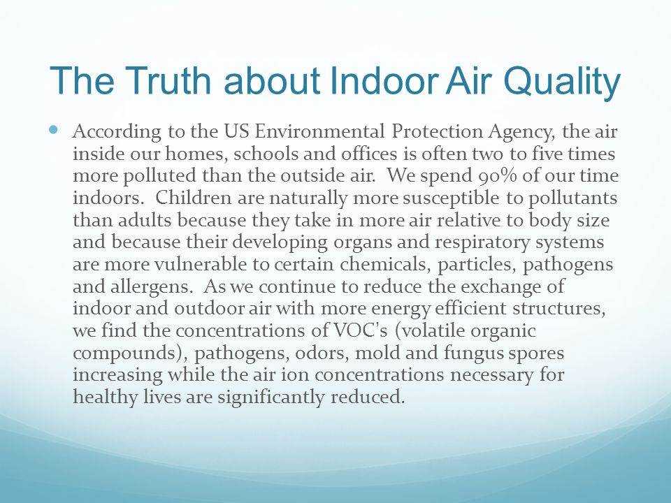 The Truth about Indoor Air Quality