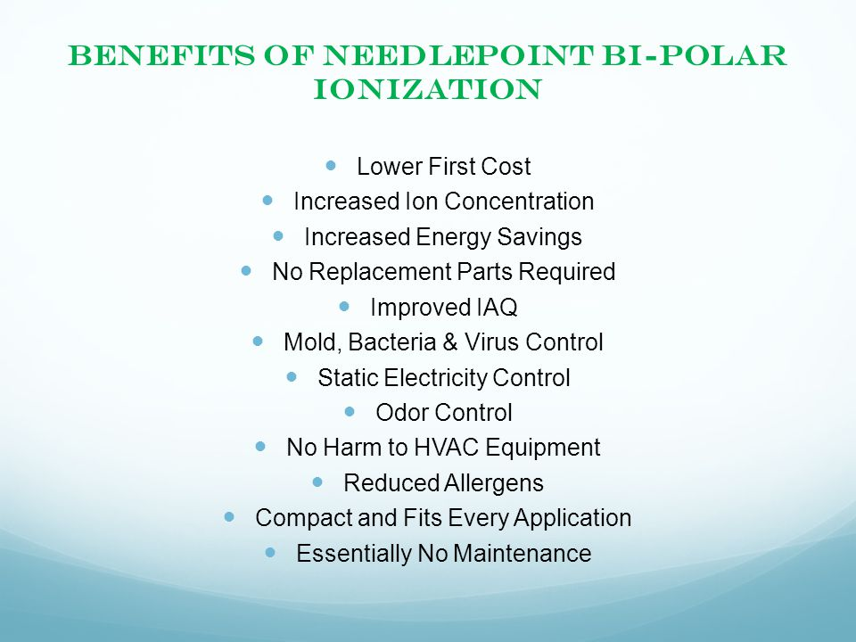 Benefits of Needlepoint Bi-Polar Ionization