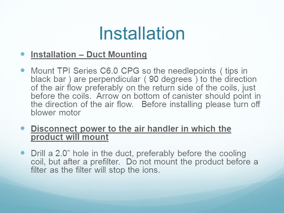 Installation Installation – Duct Mounting