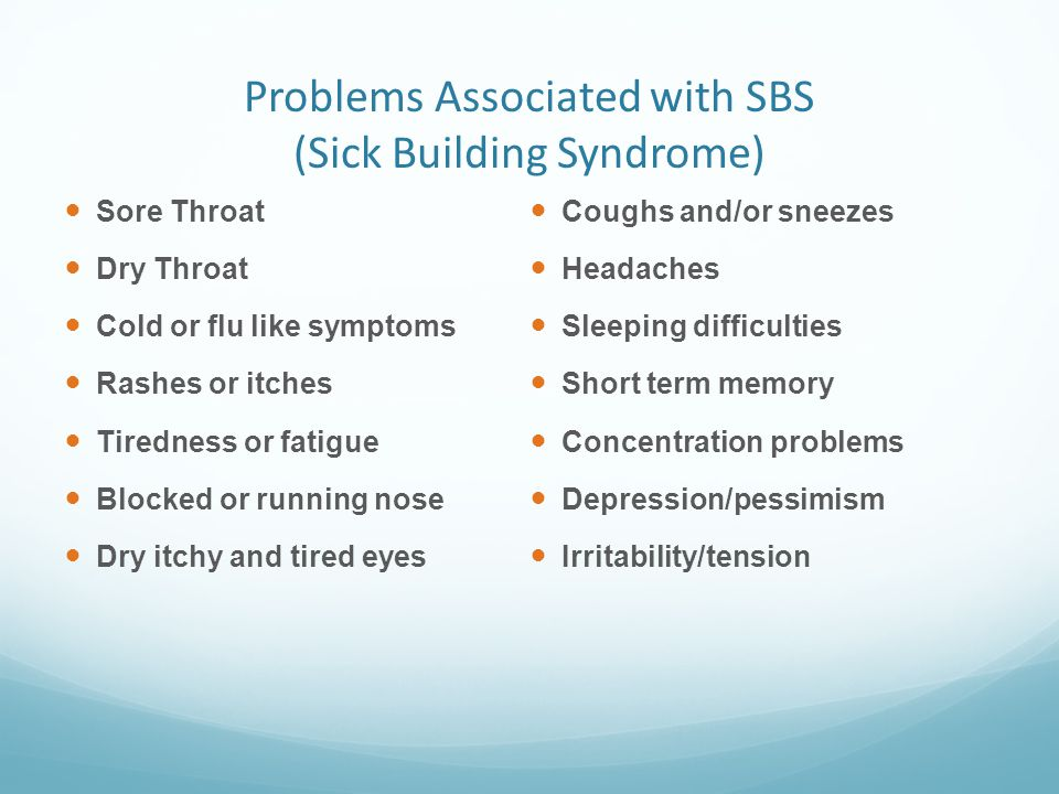 Problems Associated with SBS (Sick Building Syndrome)