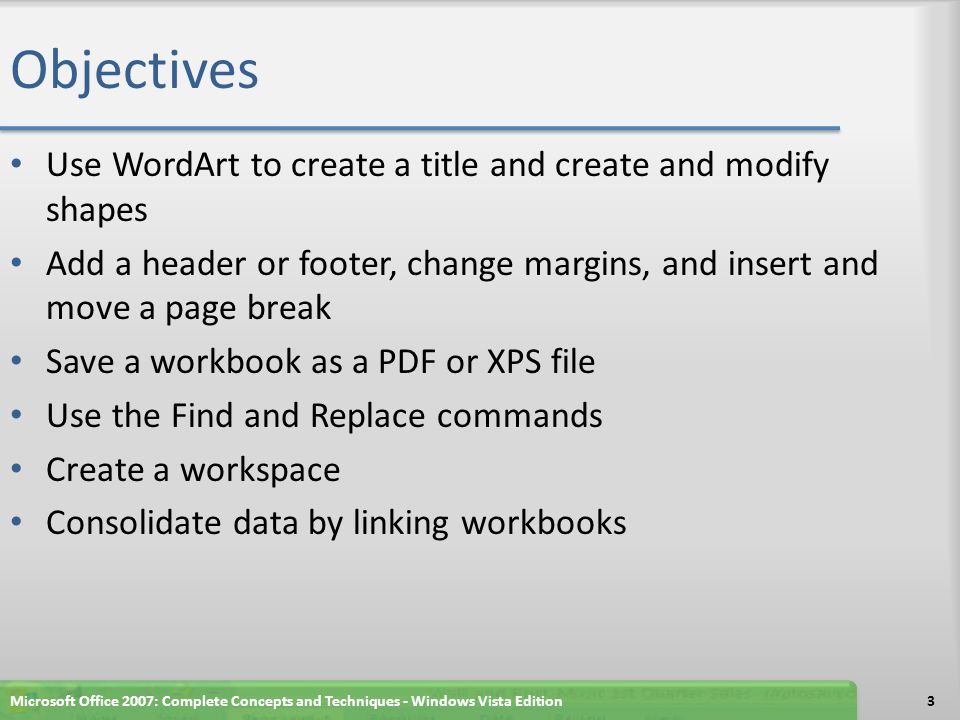 Objectives Use WordArt to create a title and create and modify shapes