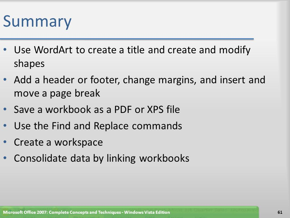 Summary Use WordArt to create a title and create and modify shapes