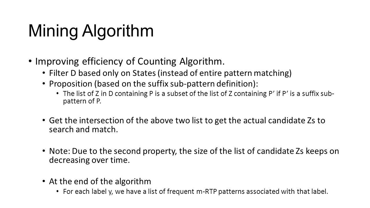 Mining Algorithm Improving efficiency of Counting Algorithm.