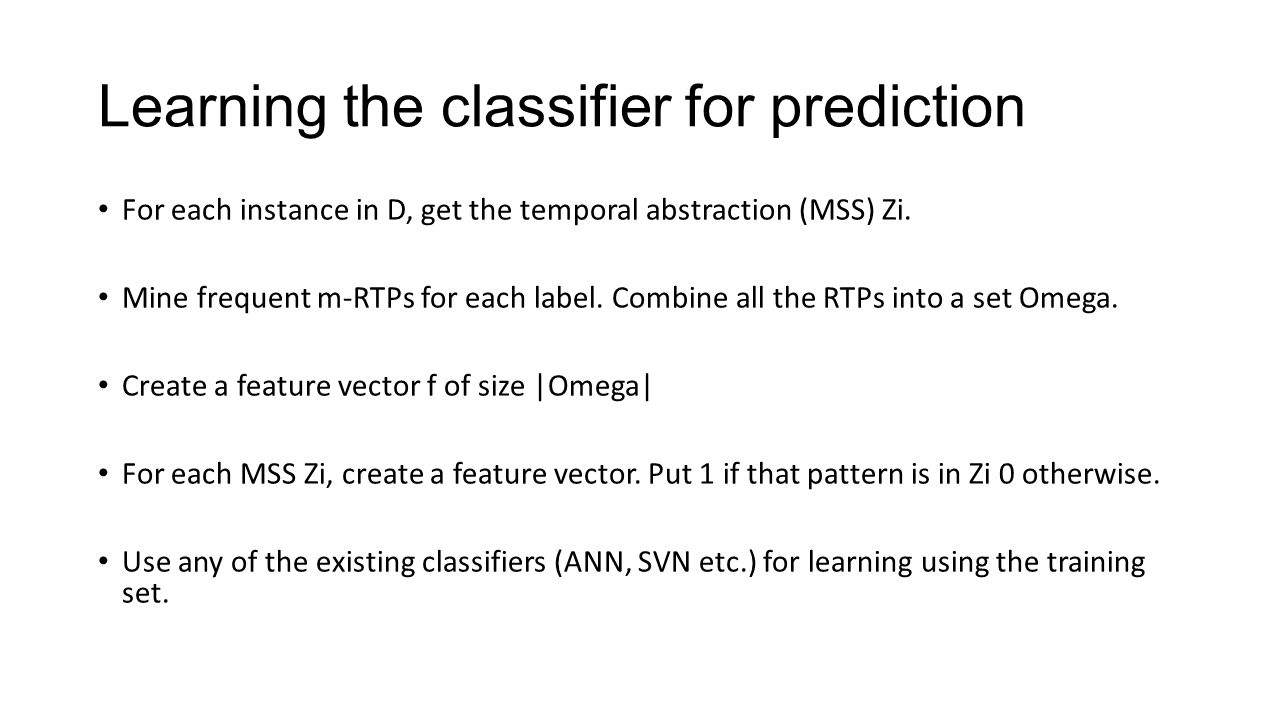 Learning the classifier for prediction