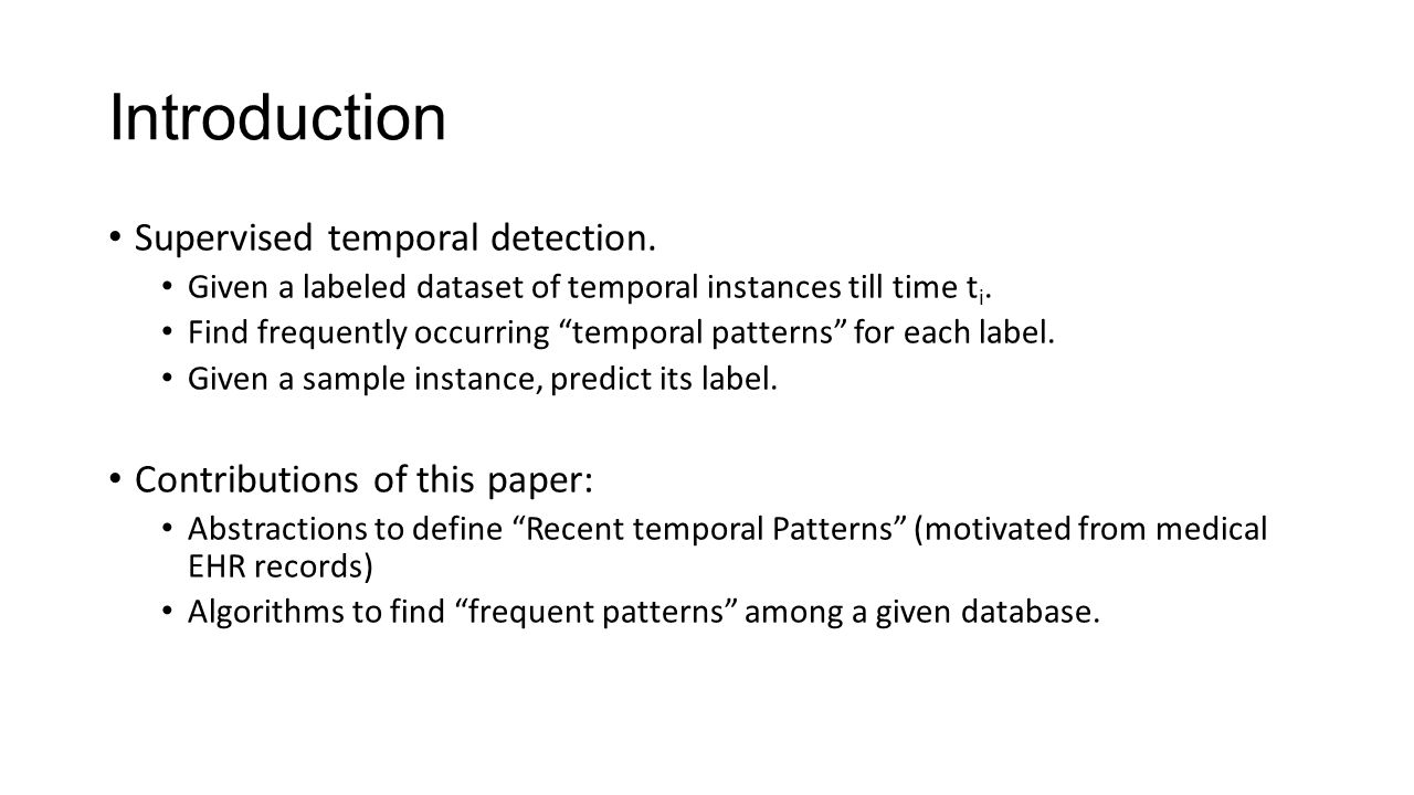 Introduction Supervised temporal detection.