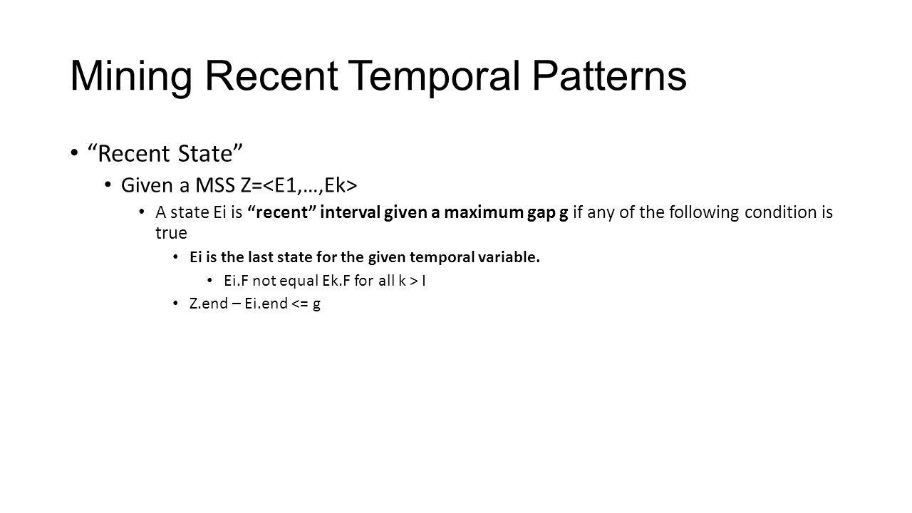 Mining Recent Temporal Patterns