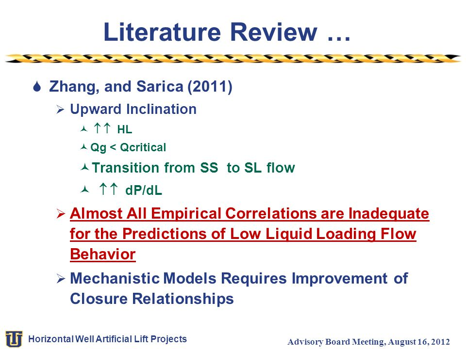 Literature Review … Zhang, and Sarica (2011)