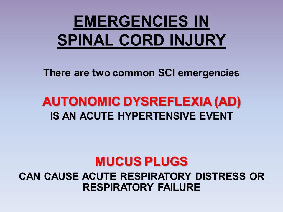 EMERGENCIES IN SPINAL CORD INJURY