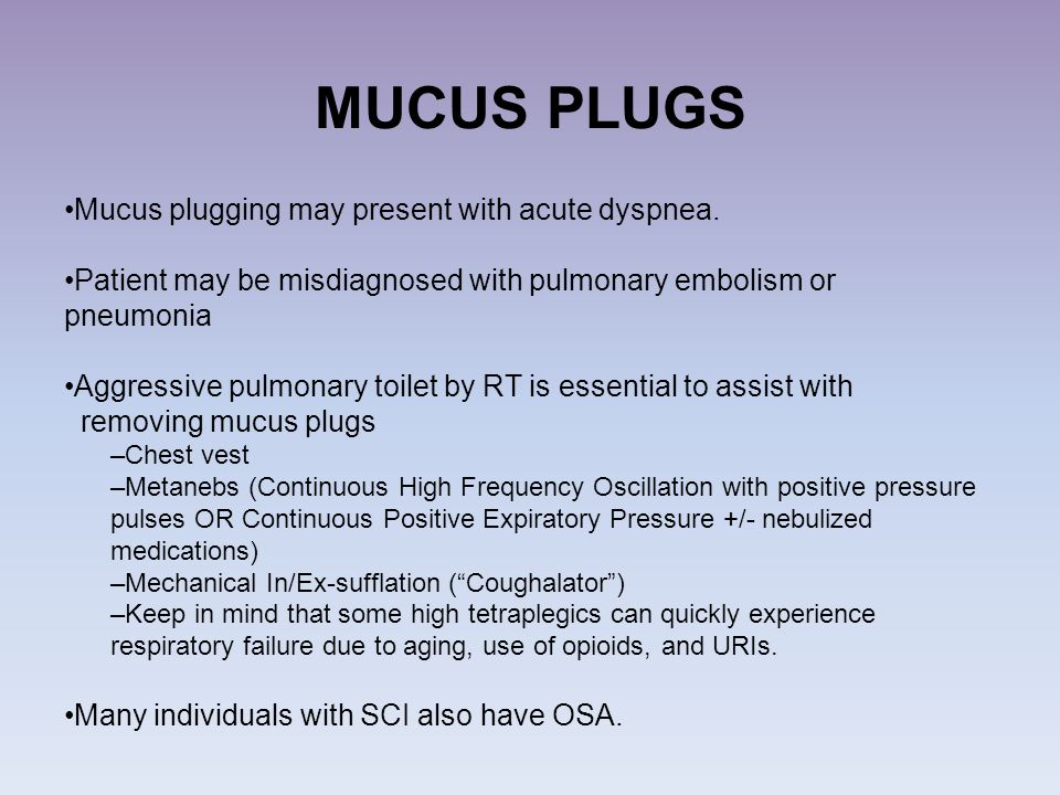 MUCUS PLUGS Mucus plugging may present with acute dyspnea.