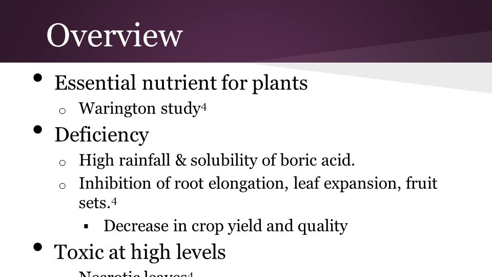 Overview Essential nutrient for plants Deficiency Toxic at high levels