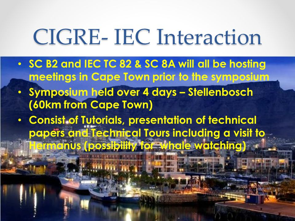 CIGRE- IEC Interaction
