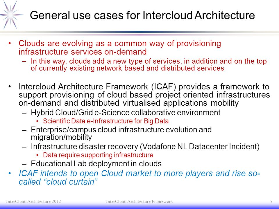 General use cases for Intercloud Architecture