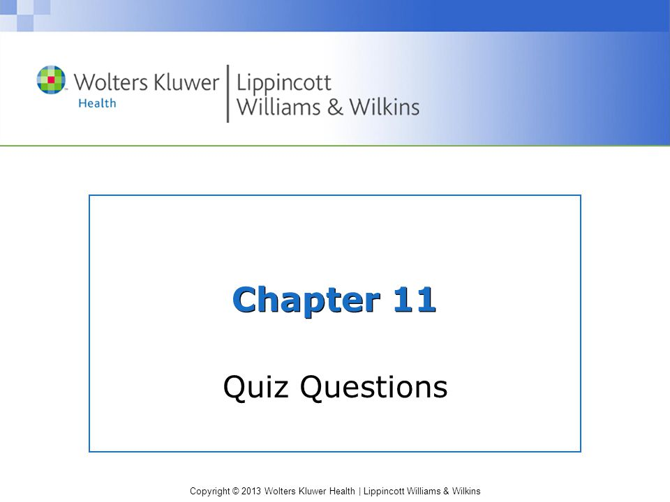 Chapter 11 Quiz Questions