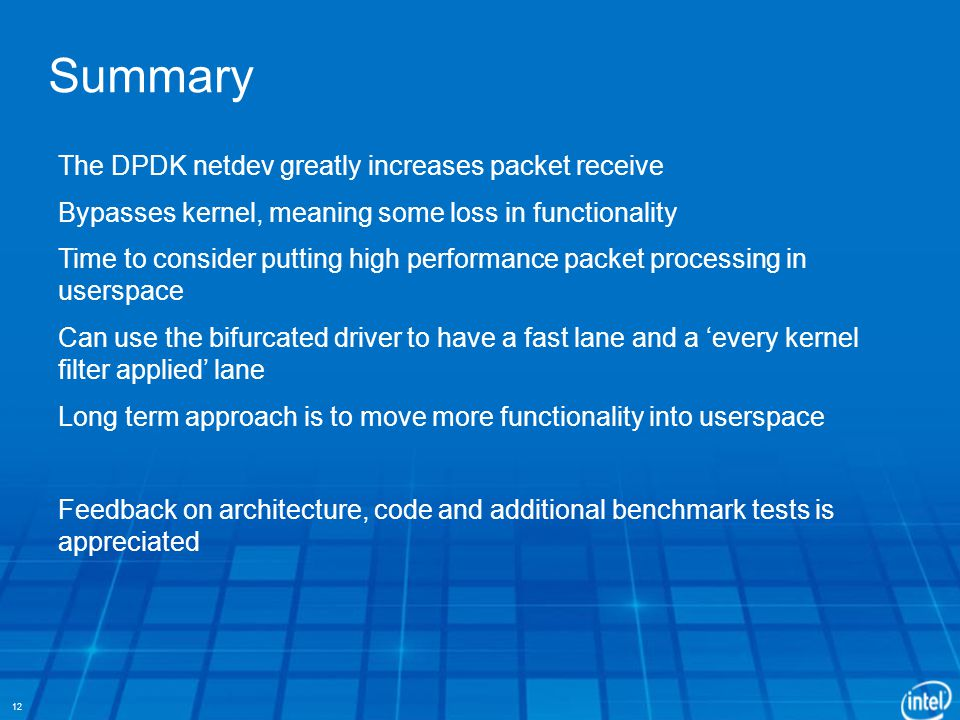 Summary The DPDK netdev greatly increases packet receive