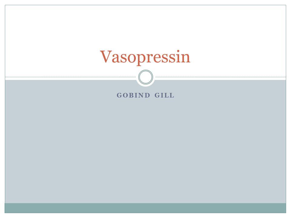Vasopressin Gobind Gill