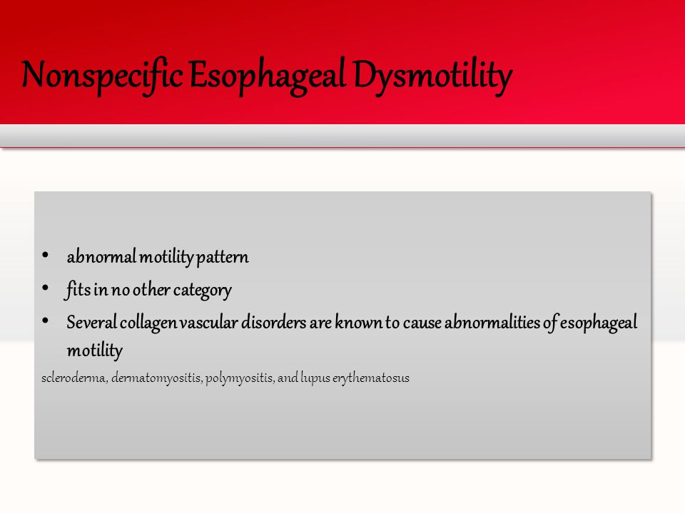 Nonspecific Esophageal Dysmotility