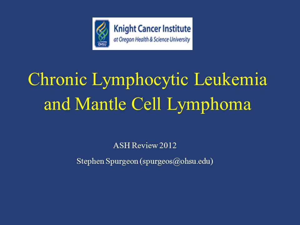 Chronic Lymphocytic Leukemia and Mantle Cell Lymphoma