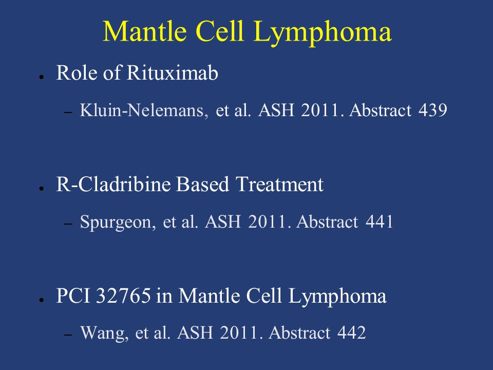 Mantle Cell Lymphoma Role of Rituximab R-Cladribine Based Treatment
