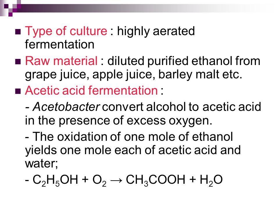 Type of culture : highly aerated fermentation