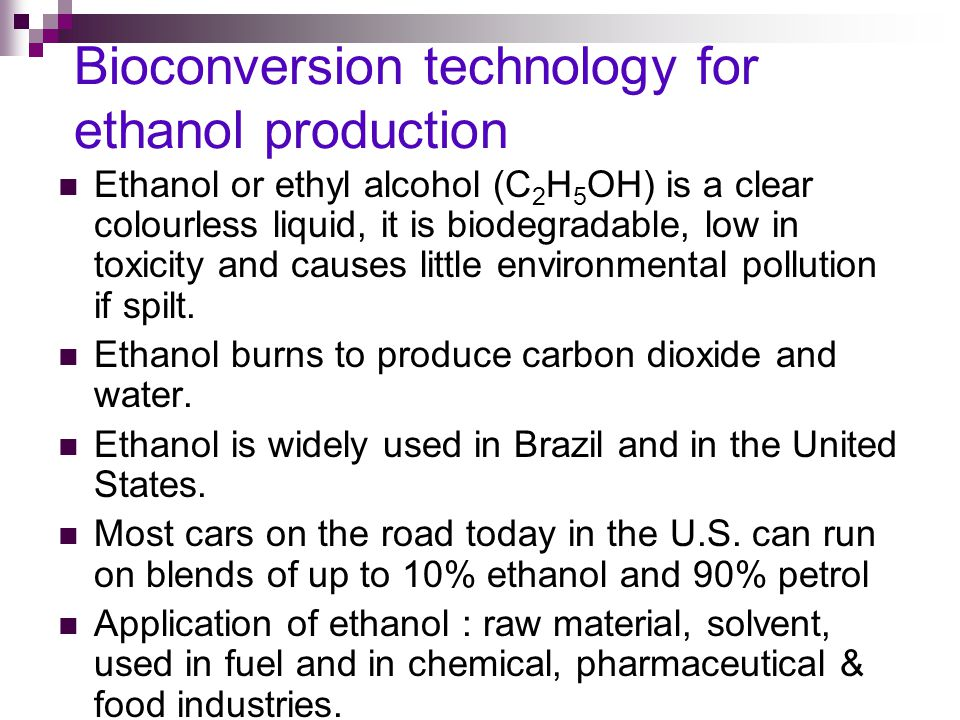 Bioconversion technology for ethanol production