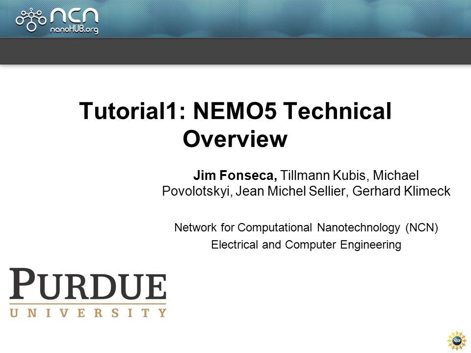 Tutorial1: NEMO5 Technical Overview