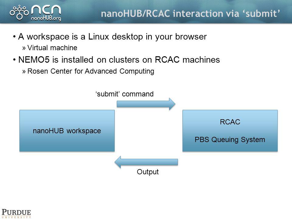 nanoHUB/RCAC interaction via 'submit'