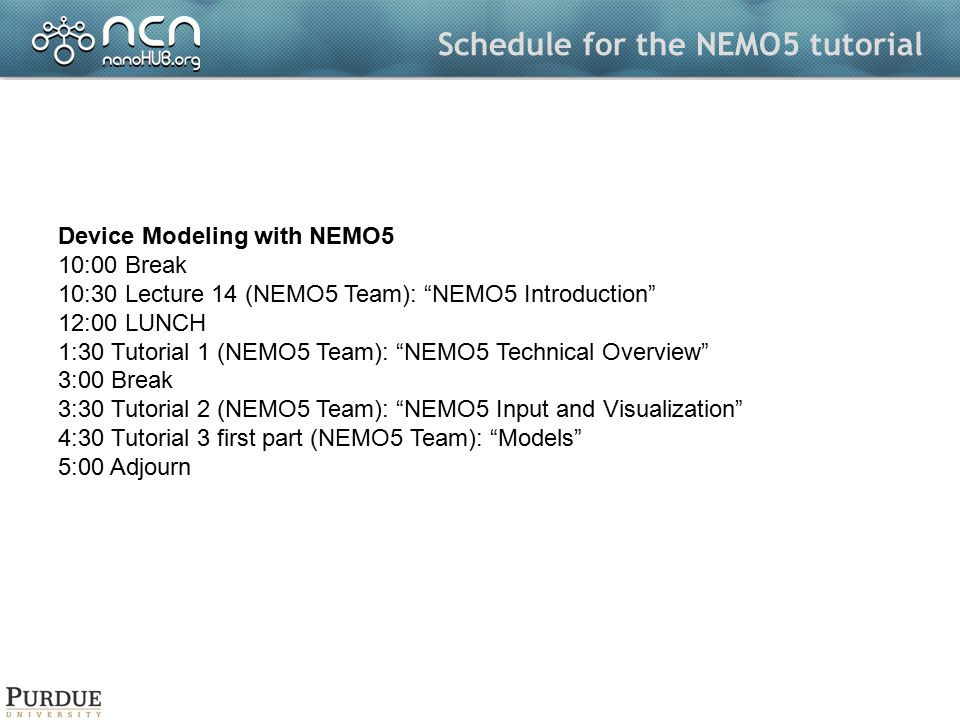Schedule for the NEMO5 tutorial