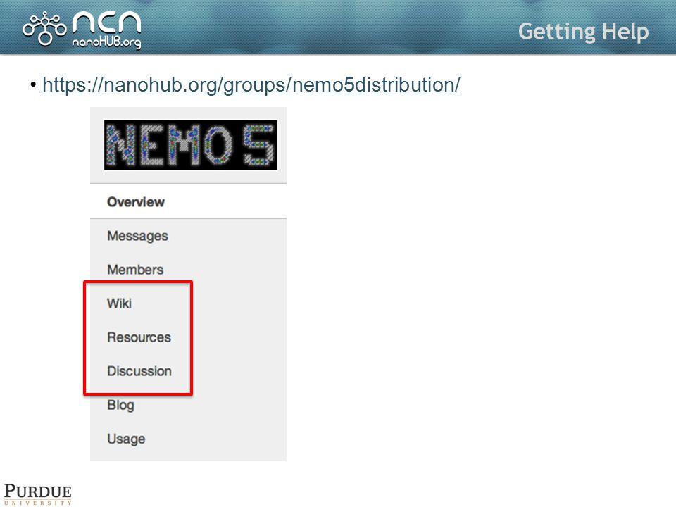 Getting Help https://nanohub.org/groups/nemo5distribution/