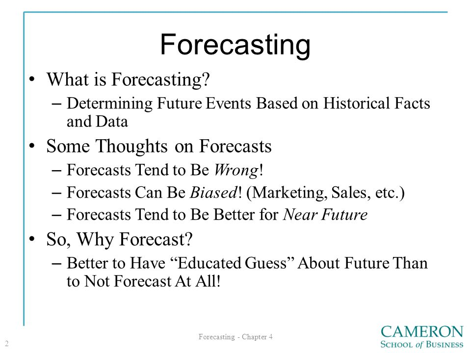 Forecasting What is Forecasting Some Thoughts on Forecasts