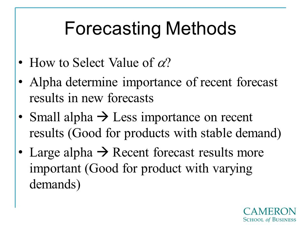 Forecasting Methods How to Select Value of a