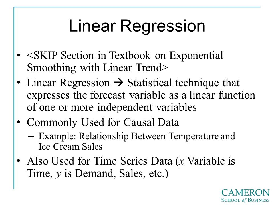 Linear Regression <SKIP Section in Textbook on Exponential Smoothing with Linear Trend>