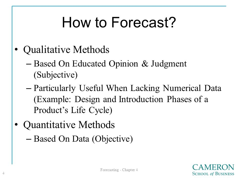 How to Forecast Qualitative Methods Quantitative Methods