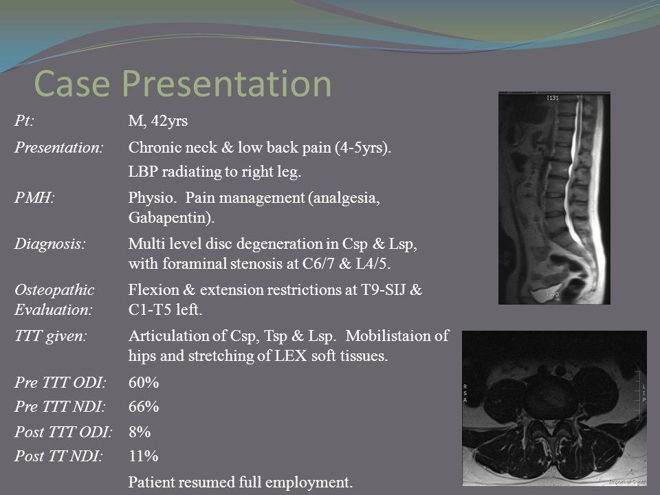 Case Presentation Pt: M, 42yrs Presentation: