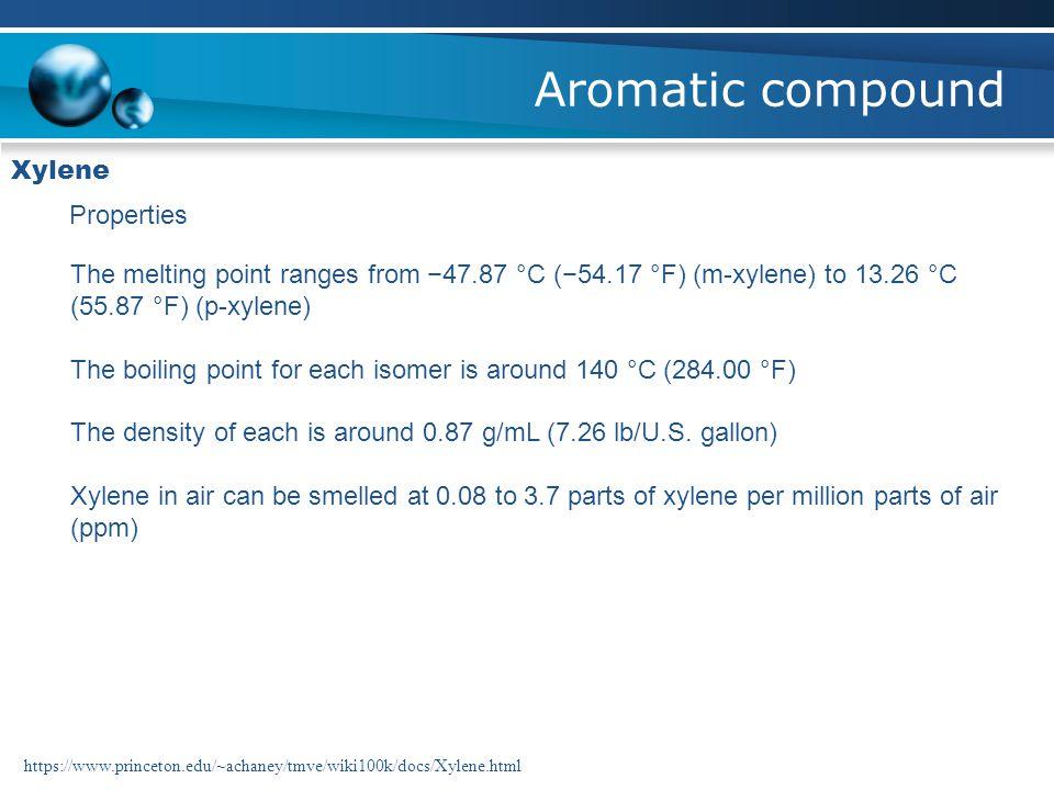 Aromatic compound Xylene Properties