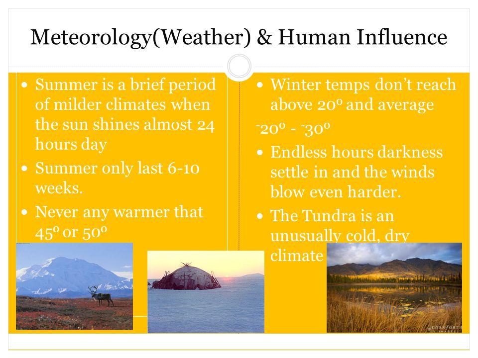 Meteorology(Weather) & Human Influence