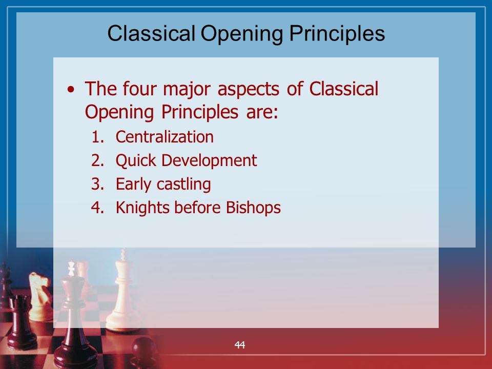 Classical Opening Principles