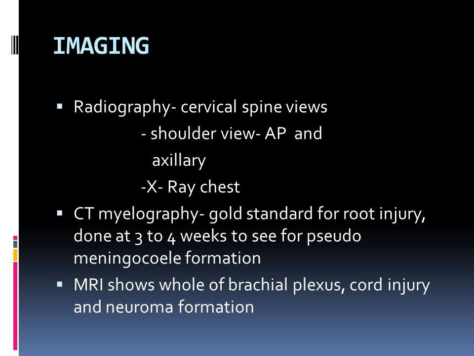 IMAGING Radiography- cervical spine views - shoulder view- AP and