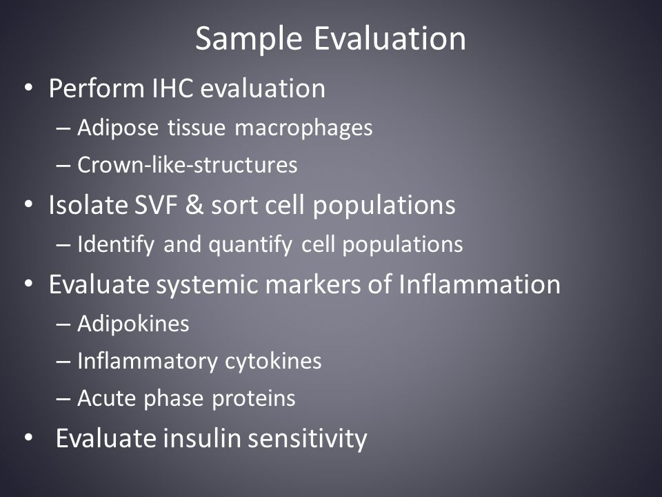 Sample Evaluation Perform IHC evaluation