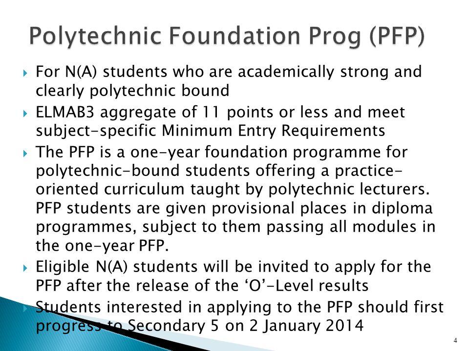 Polytechnic Foundation Prog (PFP)
