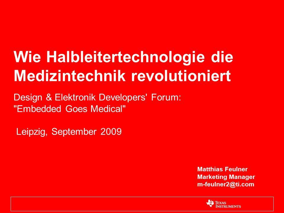 Wie Halbleitertechnologie die Medizintechnik revolutioniert