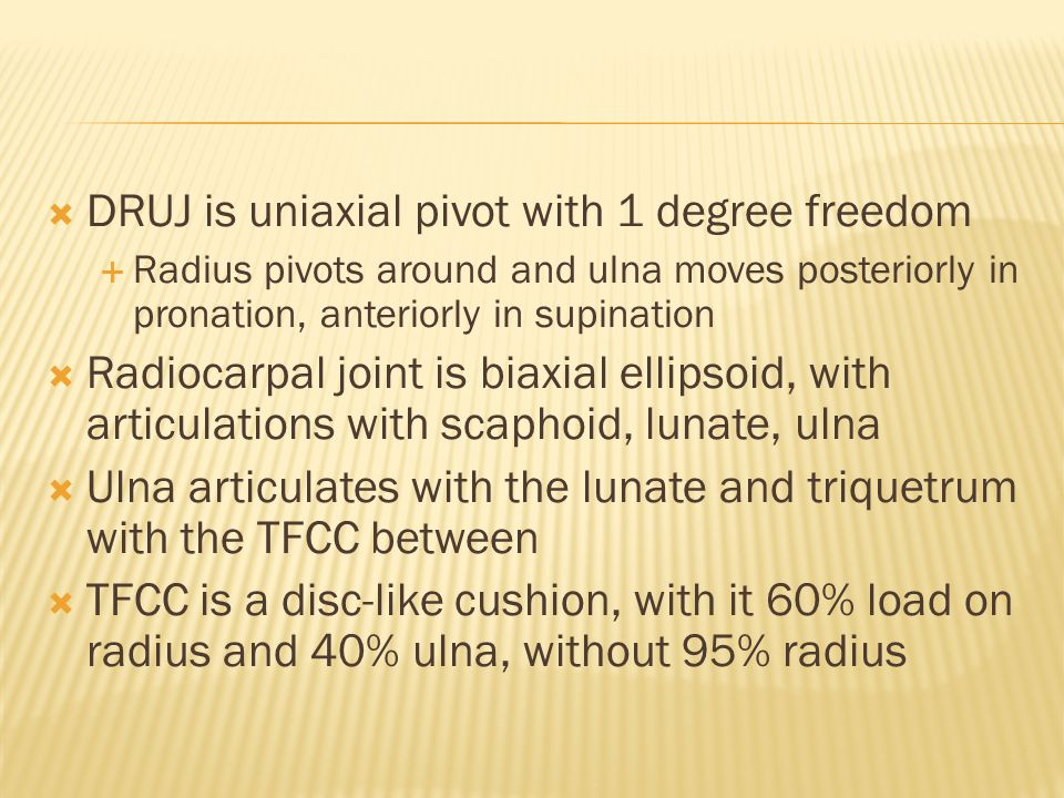 DRUJ is uniaxial pivot with 1 degree freedom